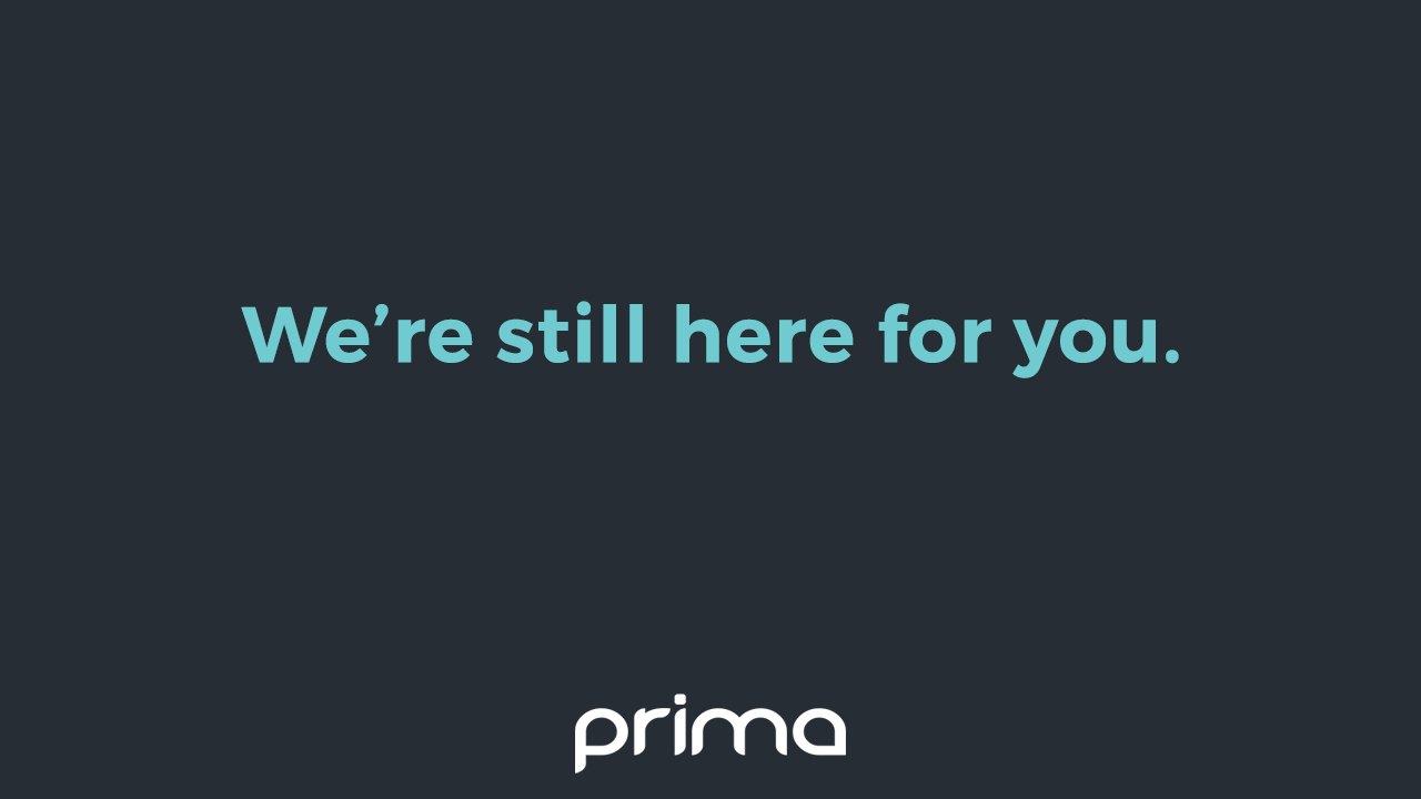 We're Still Here For You